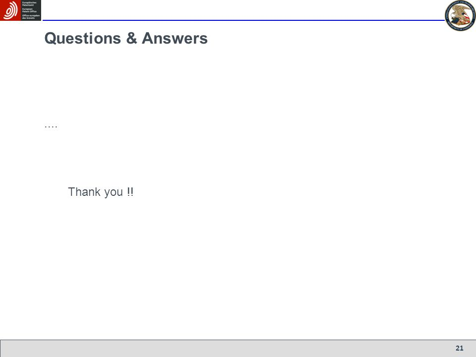 21 Questions & Answers.... Thank you !!