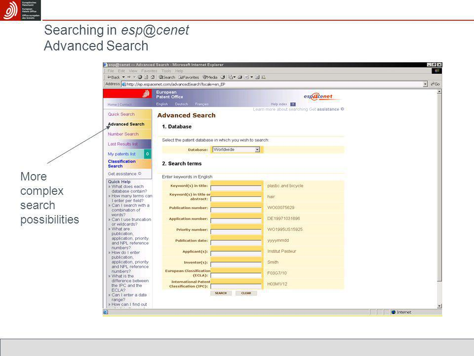 Searching in esp@cenet Advanced Search More complex search possibilities