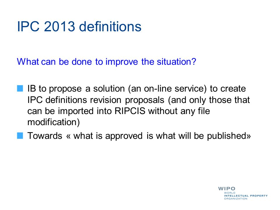 IPC 2013 definitions What can be done to improve the situation.