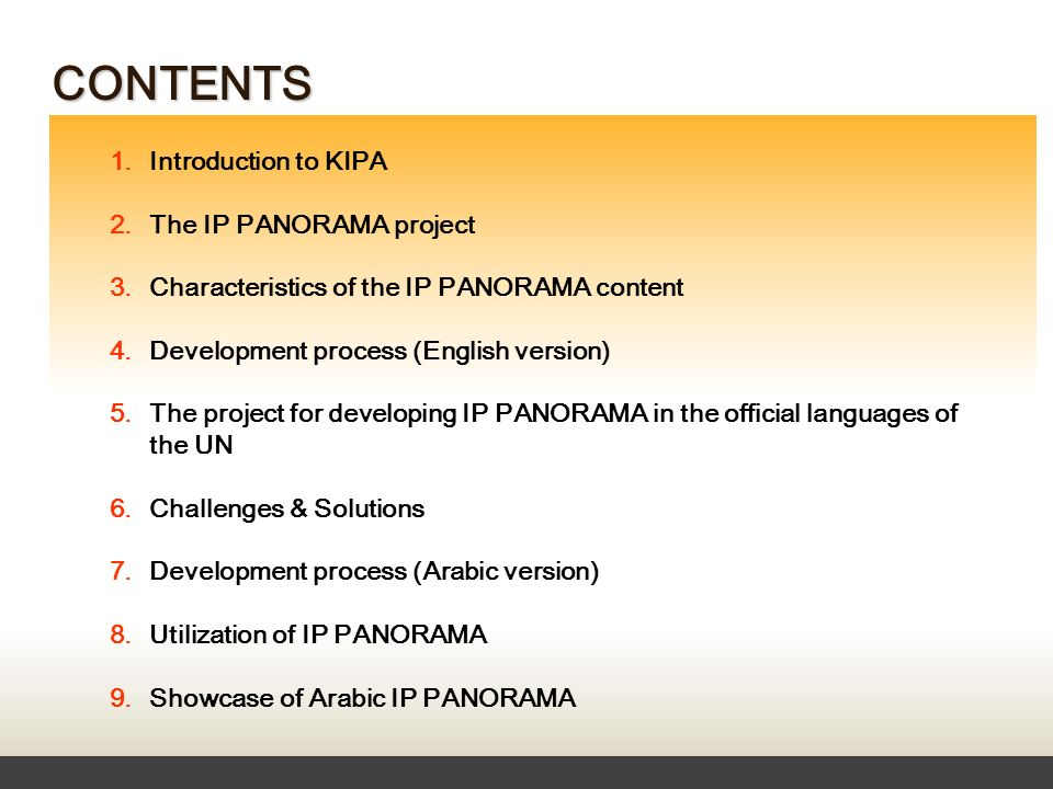 CONTENTS 1. Introduction to KIPA 2. The IP PANORAMA project 3.