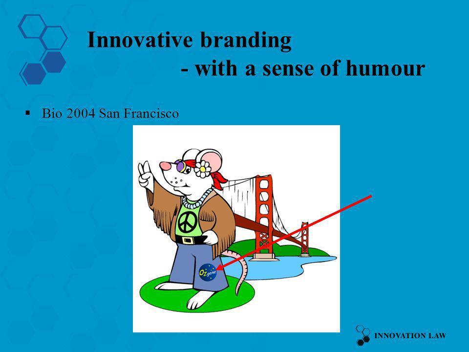 50 Innovative branding - with a sense of humour Bio 2004 San Francisco