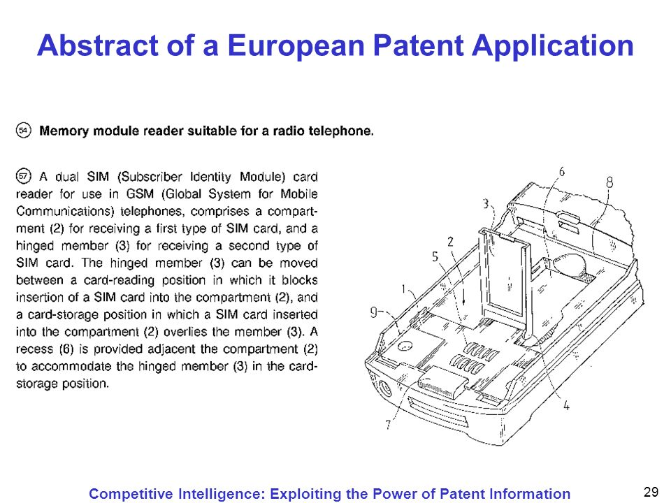 Competitive Intelligence: Exploiting the Power of Patent Information 29 Abstract of a European Patent Application
