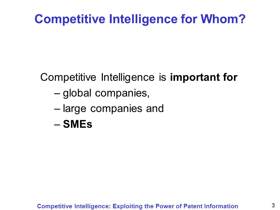 Competitive Intelligence: Exploiting the Power of Patent Information 24 Formats of Patent Information Typed paper Printed paper Photocopies Microfilm Online services (abstracts or full text) CD-ROM / DVD Internet (full text and drawings as files in tiff or pdf format)