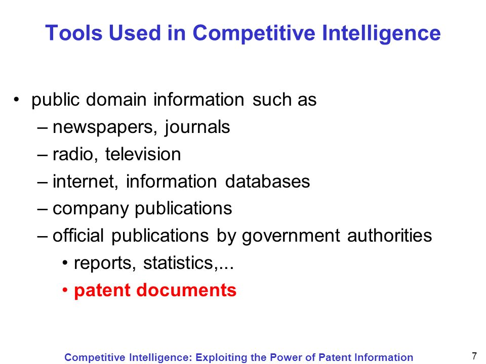 Competitive Intelligence: Exploiting the Power of Patent Information 28