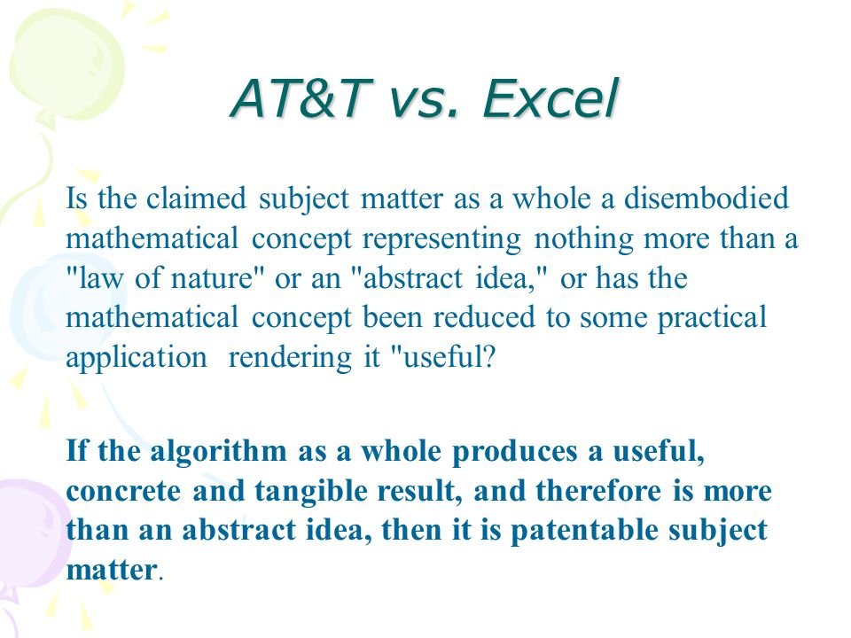 AT&T vs. Excel Is the claimed subject matter as a whole a disembodied mathematical concept representing nothing more than a