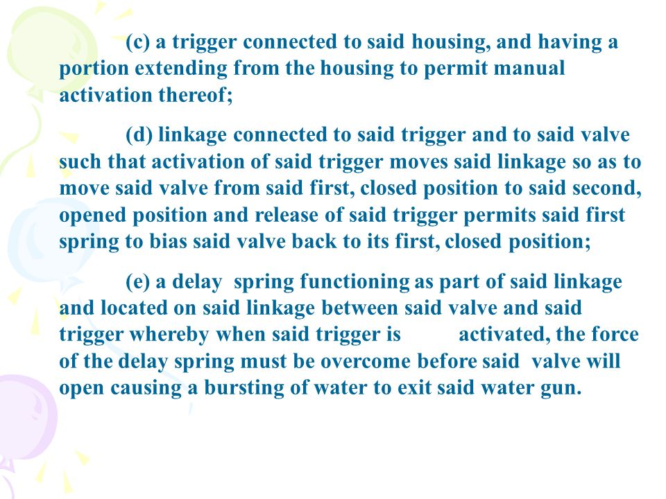 (c) a trigger connected to said housing, and having a portion extending from the housing to permit manual activation thereof; (d) linkage connected to
