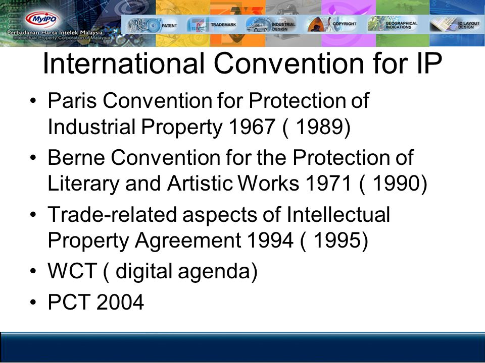 Paris Convention Protection for industrial property Trade mark Patent Unfair competition Governed by domestic legislation