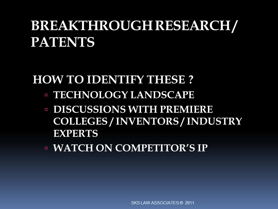 BREAKTHROUGH RESEARCH / PATENTS HOW TO IDENTIFY THESE .