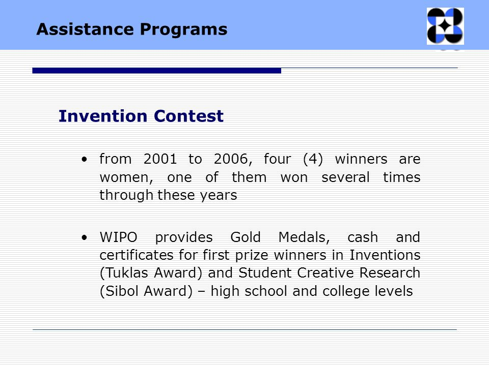 from 2001 to 2006, four (4) winners are women, one of them won several times through these years WIPO provides Gold Medals, cash and certificates for