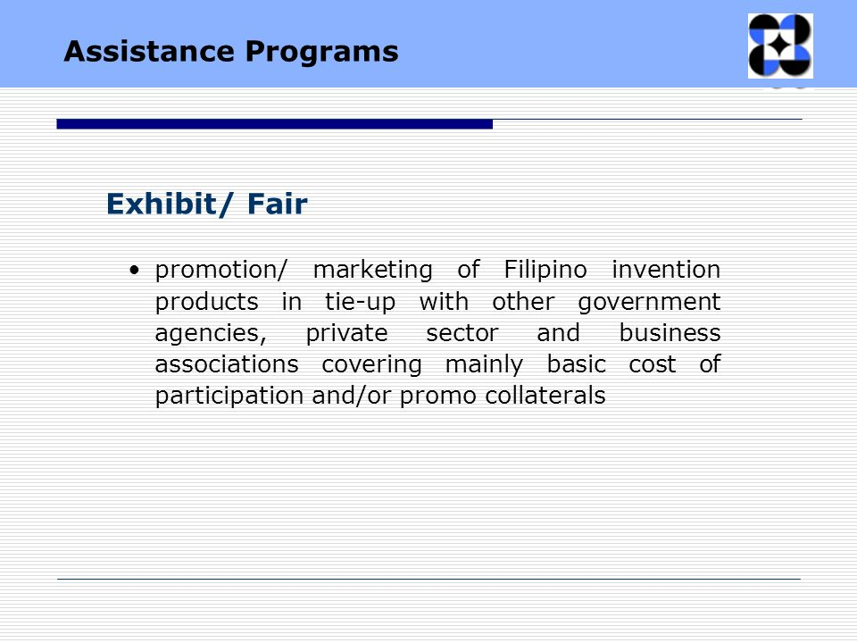 promotion/ marketing of Filipino invention products in tie-up with other government agencies, private sector and business associations covering mainly
