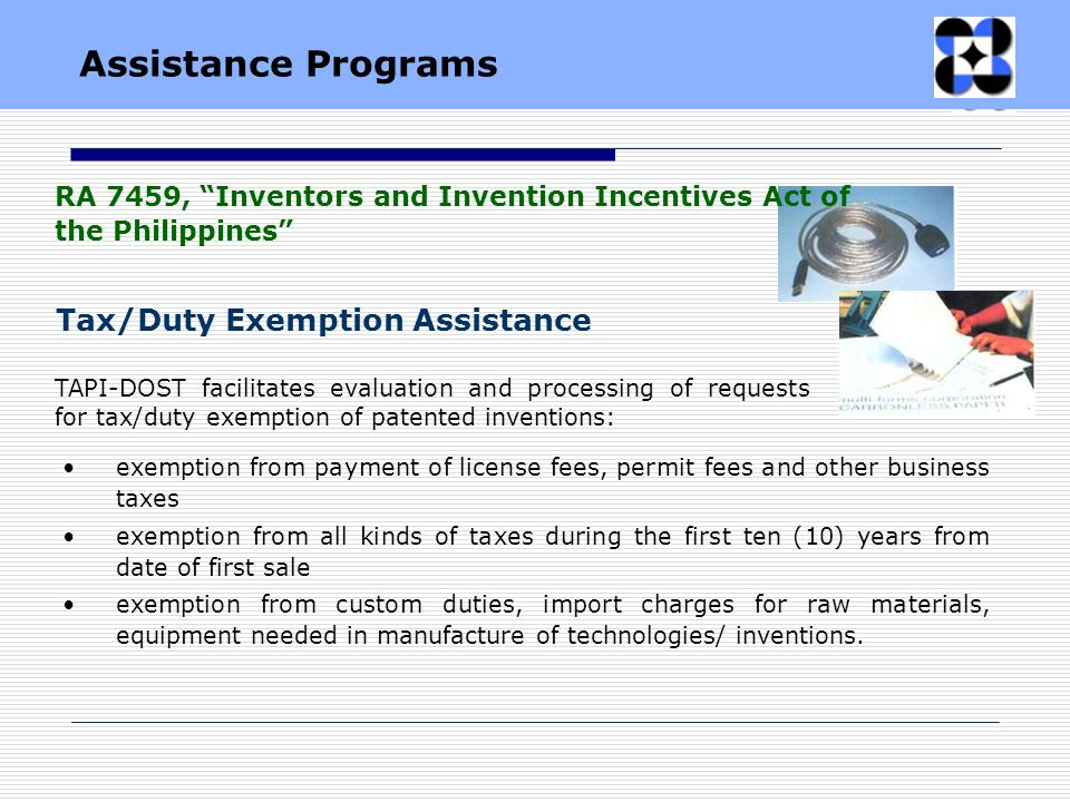 TAPI-DOST facilitates evaluation and processing of requests for tax/duty exemption of patented inventions: exemption from payment of license fees, per