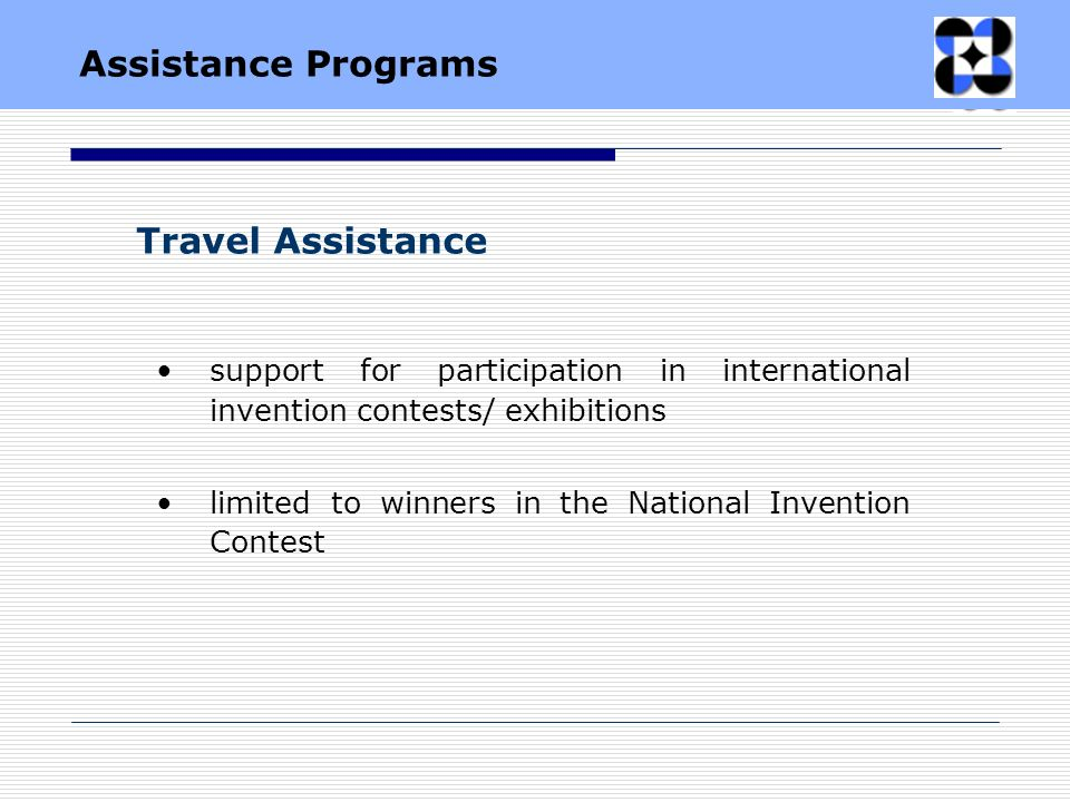 Travel Assistance support for participation in international invention contests/ exhibitions limited to winners in the National Invention Contest Assi