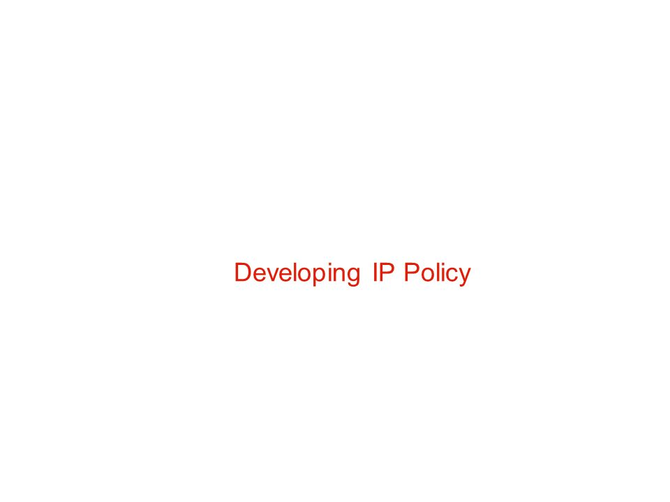 Developing IP Policy