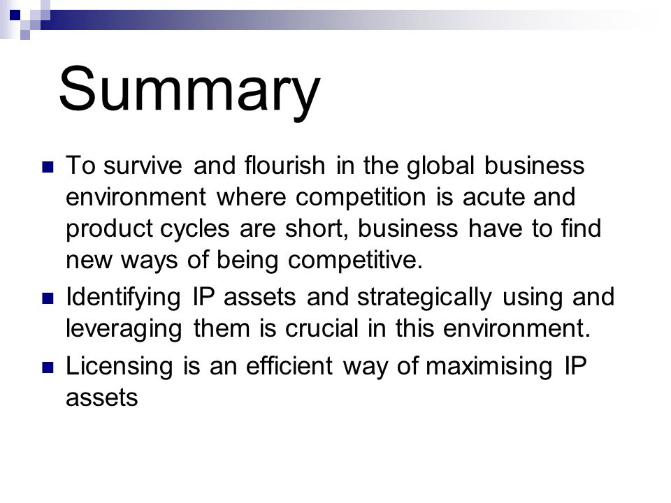 Summary To survive and flourish in the global business environment where competition is acute and product cycles are short, business have to find new ways of being competitive.