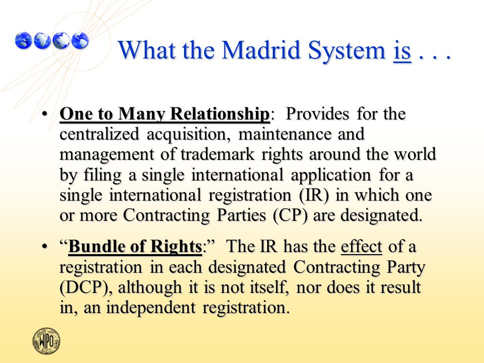 What the Madrid System is...