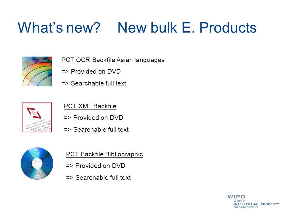 Whats new. New bulk E.