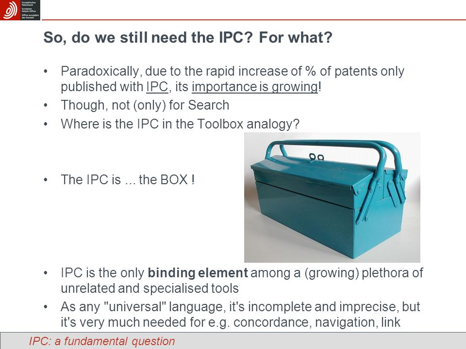 So, do we still need the IPC. For what.