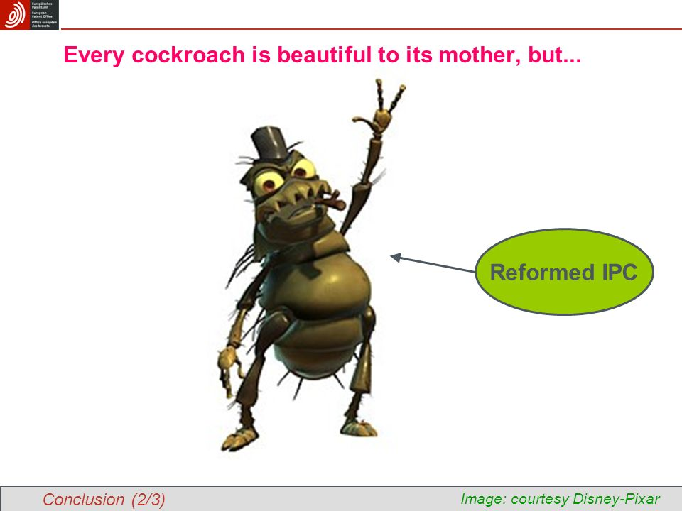 Every cockroach is beautiful to its mother, but...
