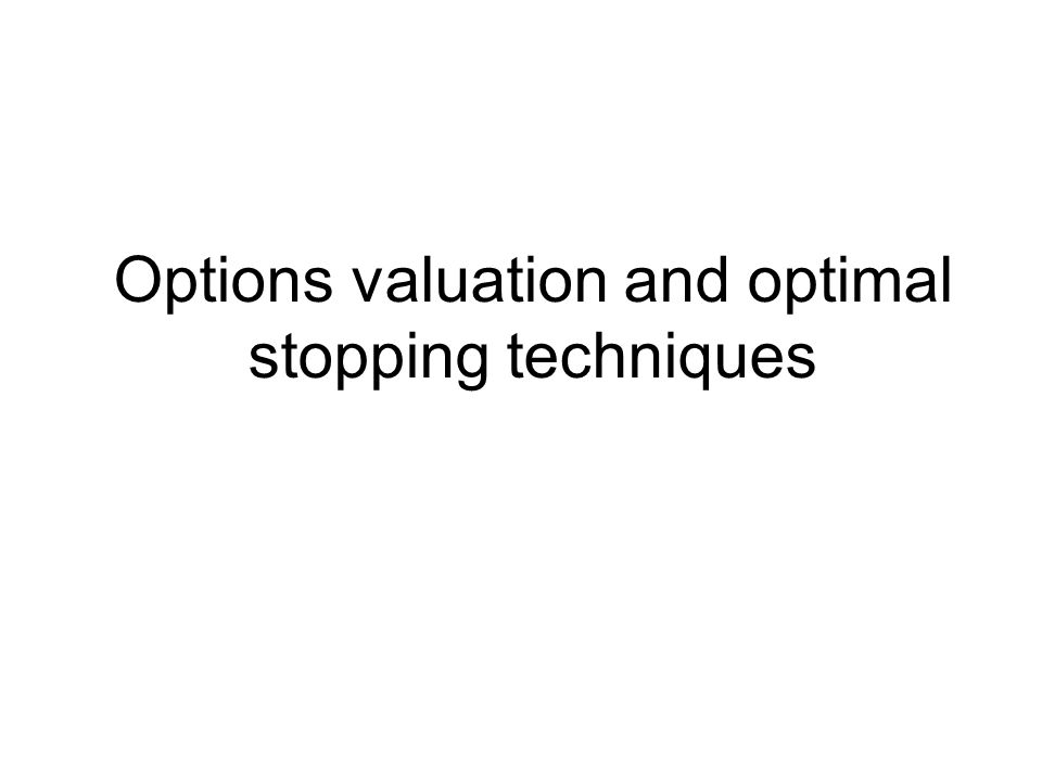 Options valuation and optimal stopping techniques