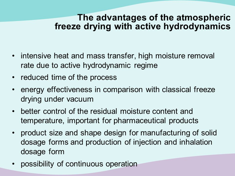 intensive heat and mass transfer, high moisture removal rate due to active hydrodynamic regime reduced time of the process energy effectiveness in com