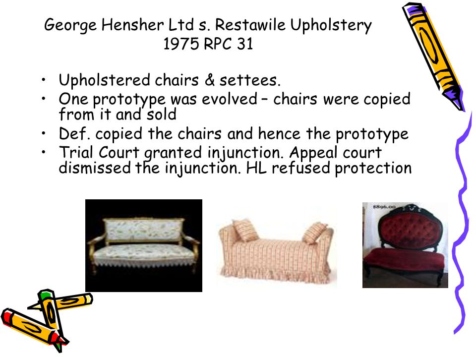 George Hensher Ltd s. Restawile Upholstery 1975 RPC 31 Upholstered chairs & settees. One prototype was evolved – chairs were copied from it and sold D