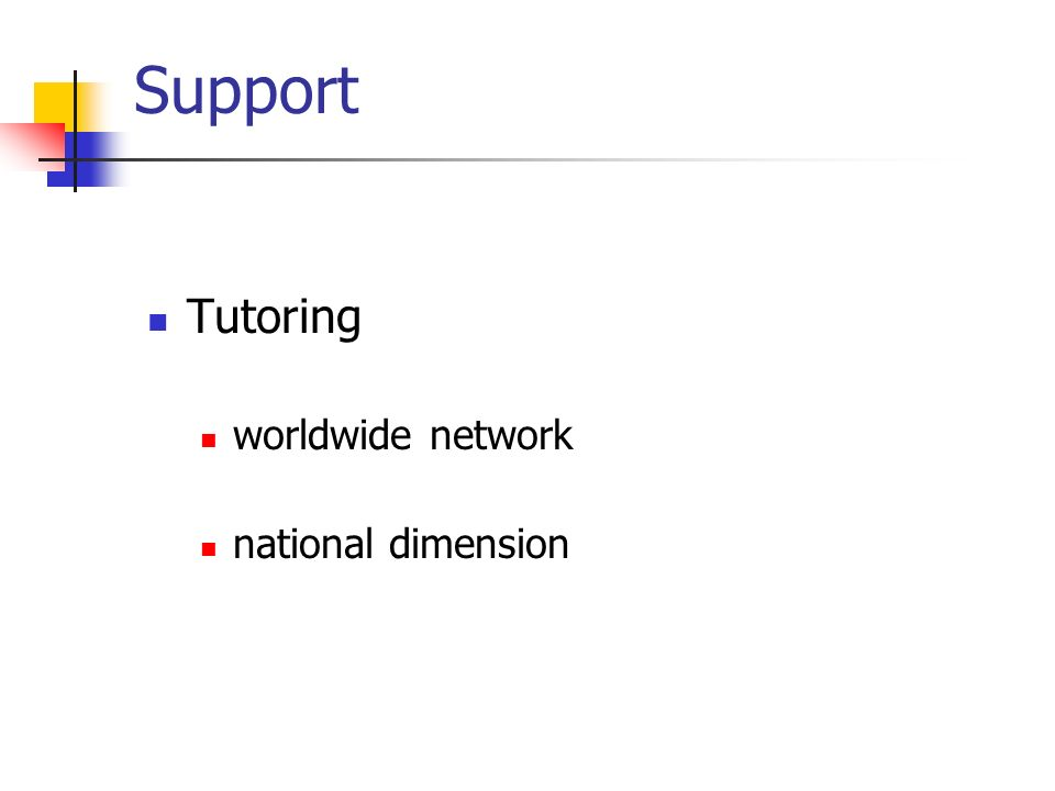 Support Tutoring worldwide network national dimension
