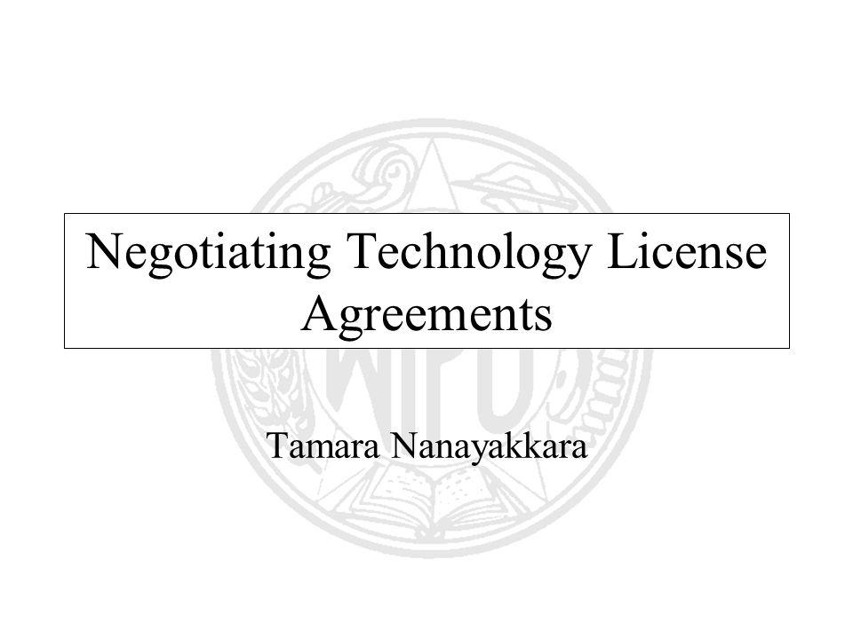 Negotiating Technology License Agreements Tamara Nanayakkara