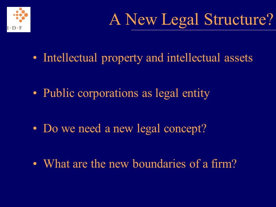 A New Legal Structure.