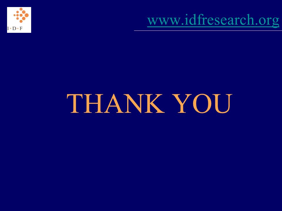 www.idfresearch.org THANK YOU