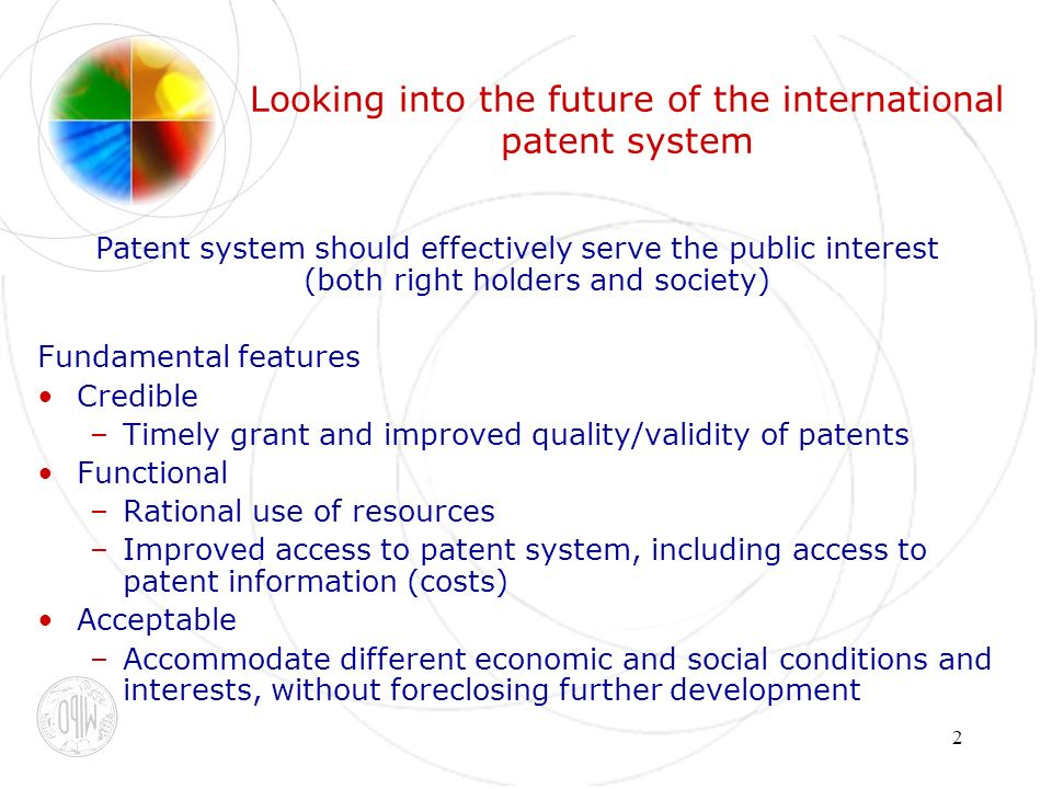 3 Global IP Environment International Patent System EconomicPolitical LegalTechnological International patent system affected by changes in various aspects surrounding the system