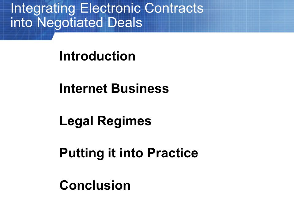 Understanding Electronic Contracting in the European Union Statutory Doctrines: EU Directive 2000/31/EC passed in 2000 established the framework for conducting eBusiness within the community –Article 9: Allows contracts to be included by electronic means by systematically eliminating any legal requirements imposed on the contracting process that would impede the conclusion of binding electronic contracts or that would deny such contracts legal effectiveness or validity on account of the electronic method or creation