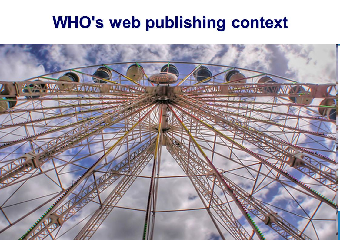 4 |4 | WHO s web publishing context