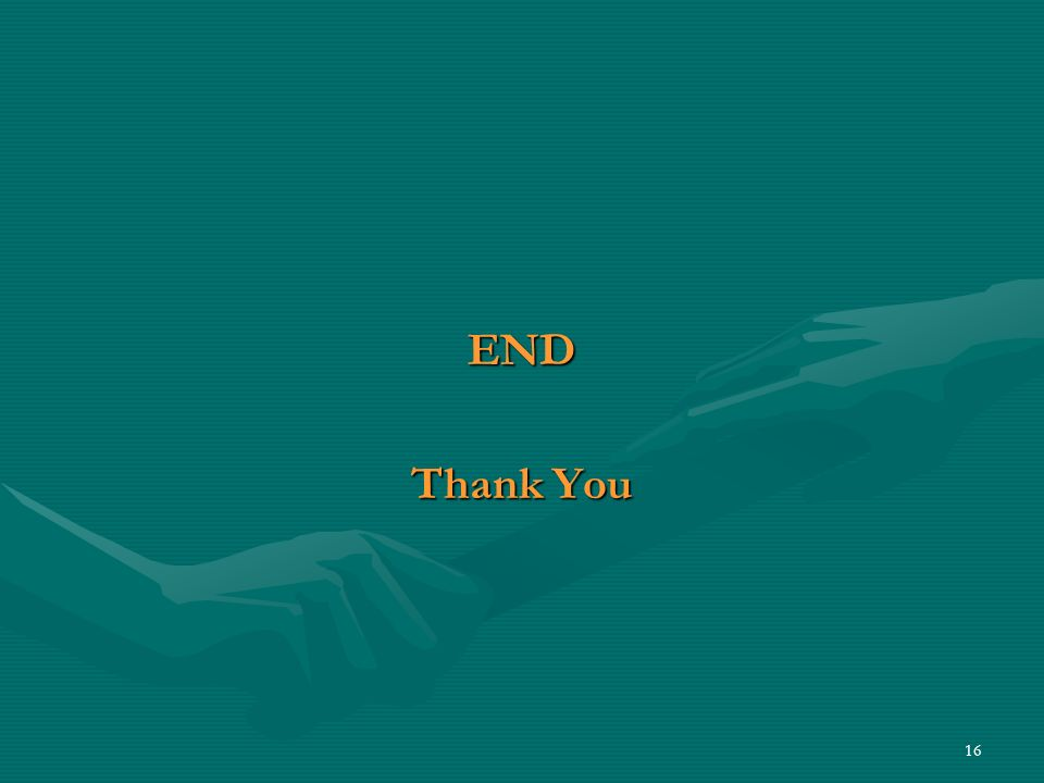 16 END Thank You