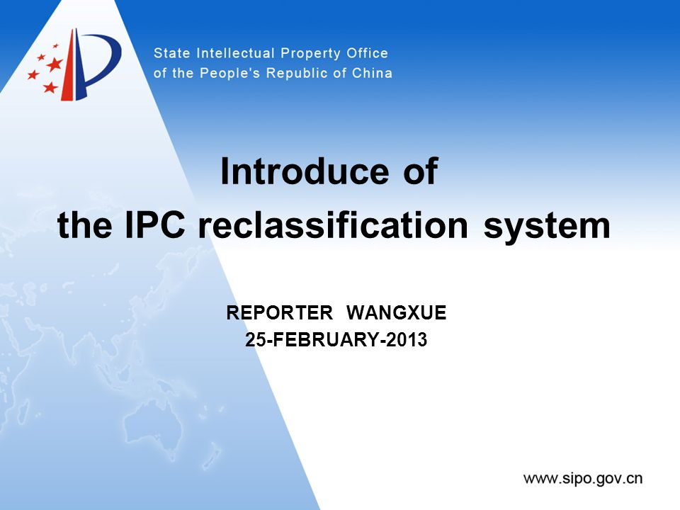 Background of IPC Reclassification System 1 Task of IPC reclassification 2 IPC reclassification system of Brazil 3 Development of IPC reclassification system of SIPO