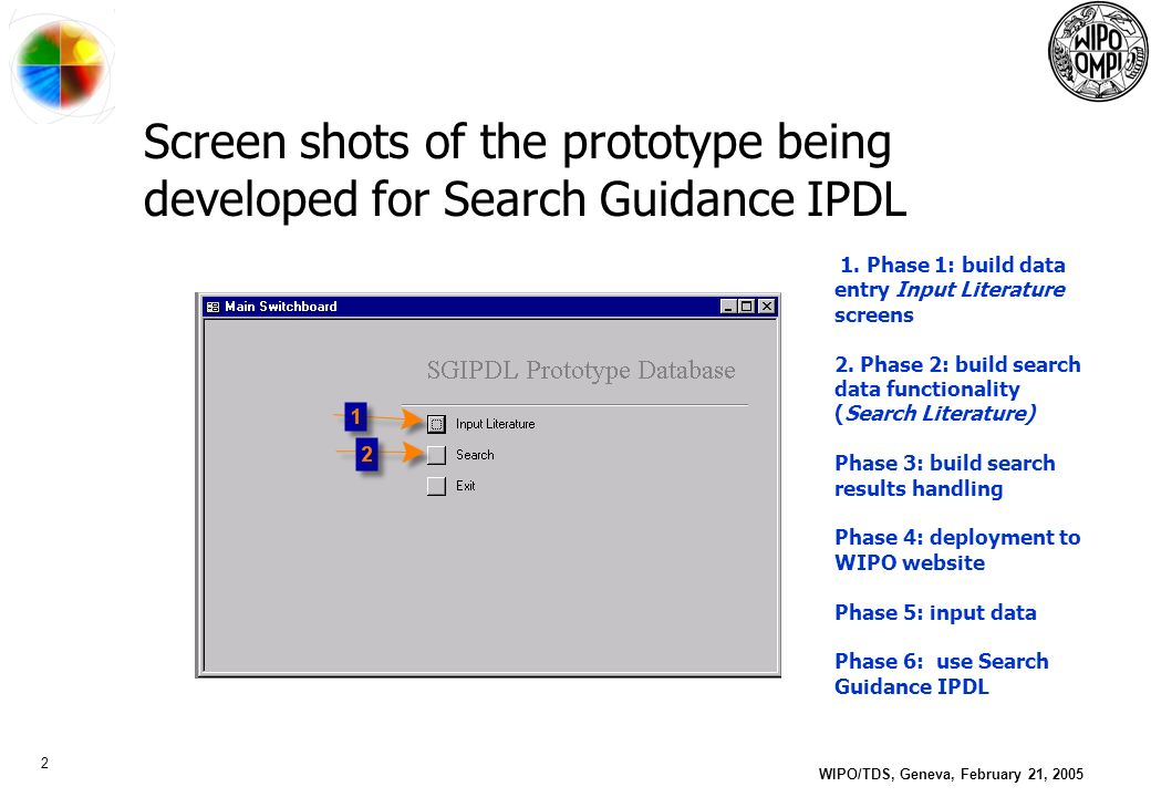 2 WIPO/TDS, Geneva, February 21, 2005 Screen shots of the prototype being developed for Search Guidance IPDL 1.