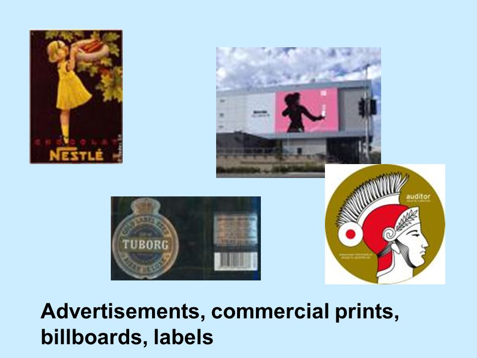 Advertisements, commercial prints, billboards, labels