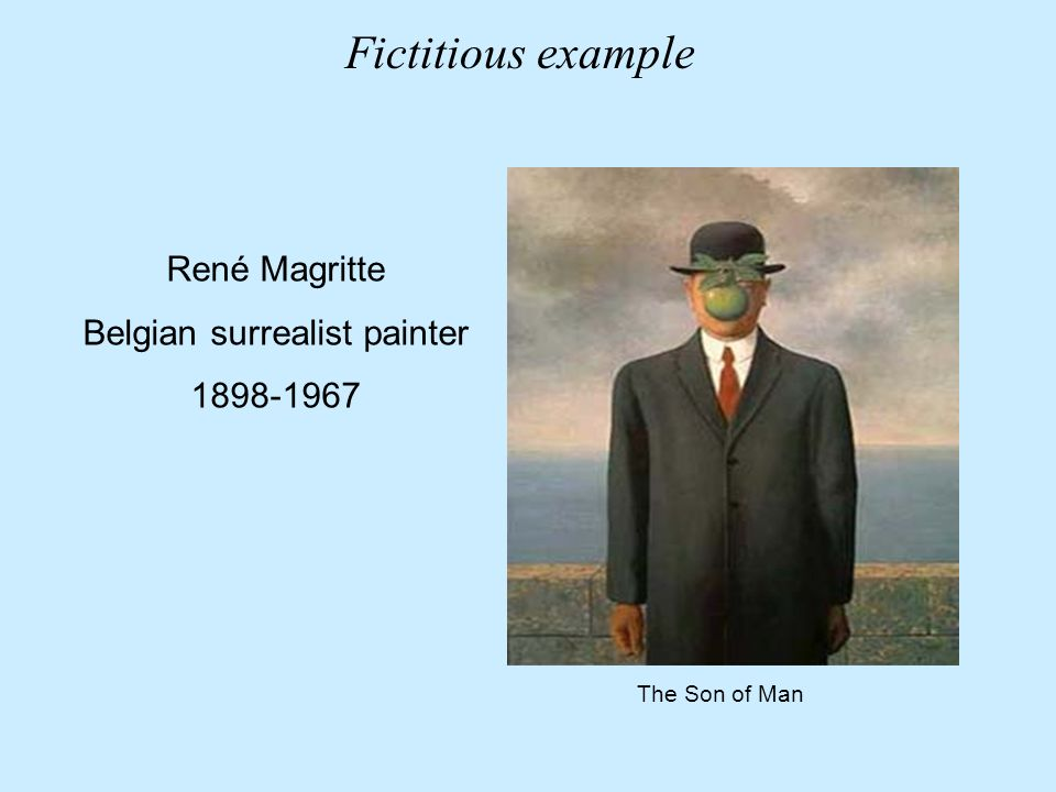 René Magritte Belgian surrealist painter 1898-1967 The Son of Man Fictitious example