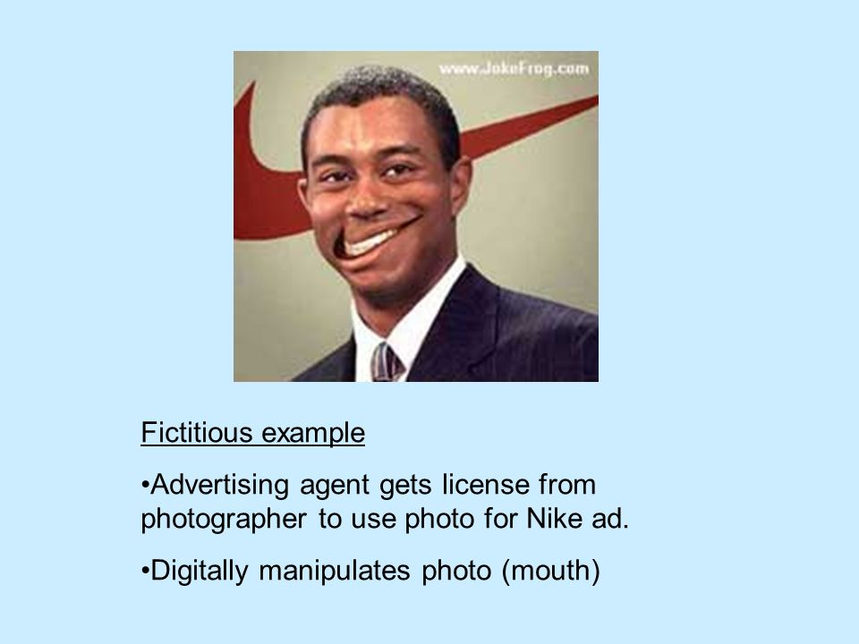 Fictitious example Advertising agent gets license from photographer to use photo for Nike ad.