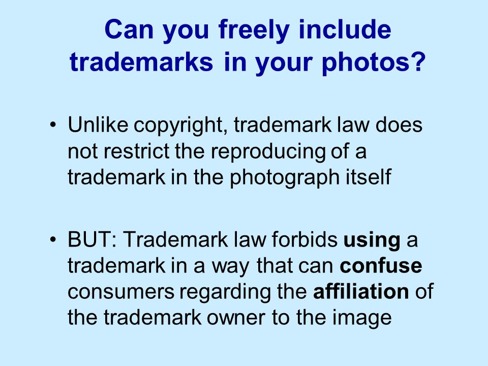 Can you freely include trademarks in your photos.