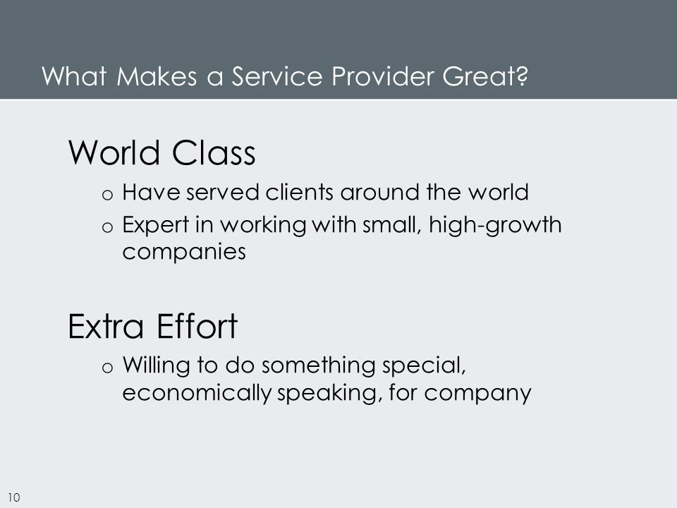 What Makes a Service Provider Great.