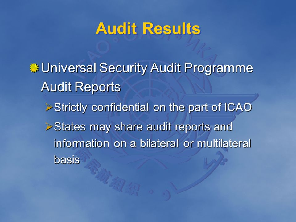 Audit Results Universal Security Audit Programme Audit Reports Strictly confidential on the part of ICAO Strictly confidential on the part of ICAO Sta