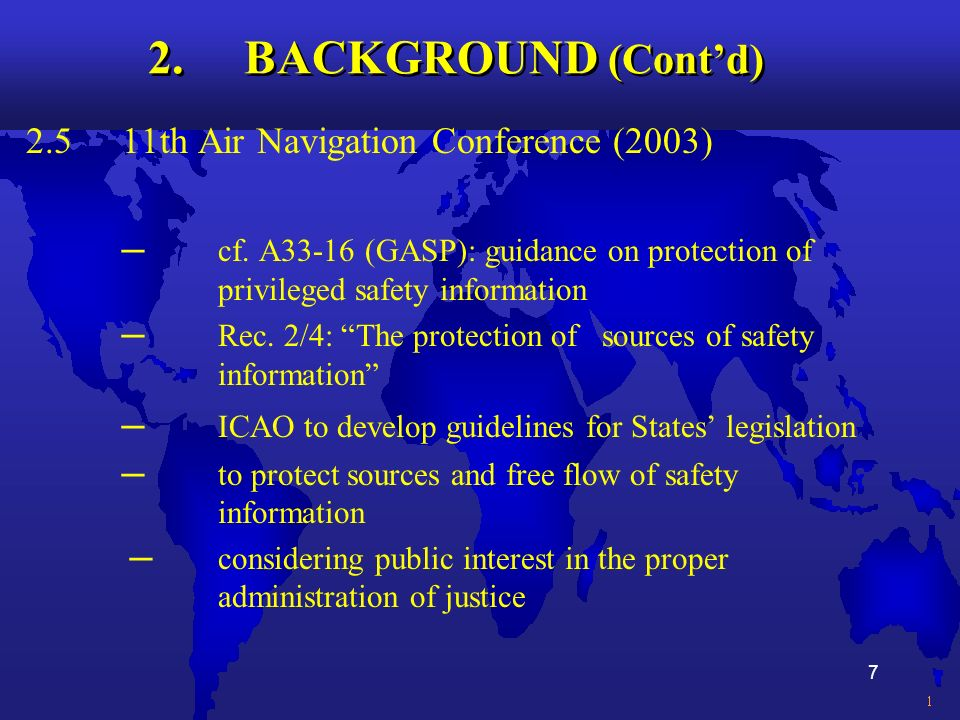 7 2. BACKGROUND (Contd) 2.511th Air Navigation Conference (2003) cf.