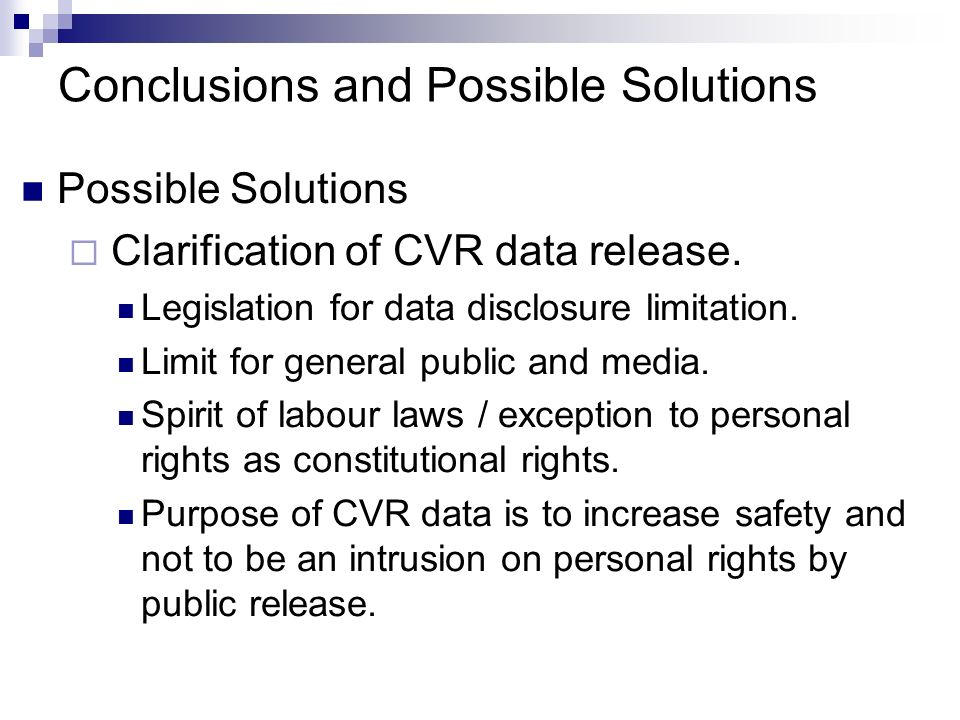 Conclusions and Possible Solutions Possible Solutions Clarification of CVR data release.