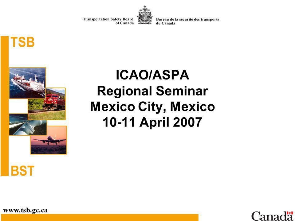 ICAO/ASPA Regional Seminar Mexico City, Mexico 10-11 April 2007