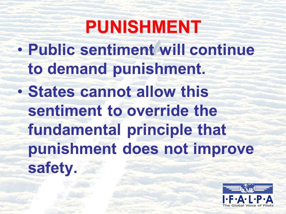 PUNISHMENT Public sentiment will continue to demand punishment. States cannot allow this sentiment to override the fundamental principle that punishme