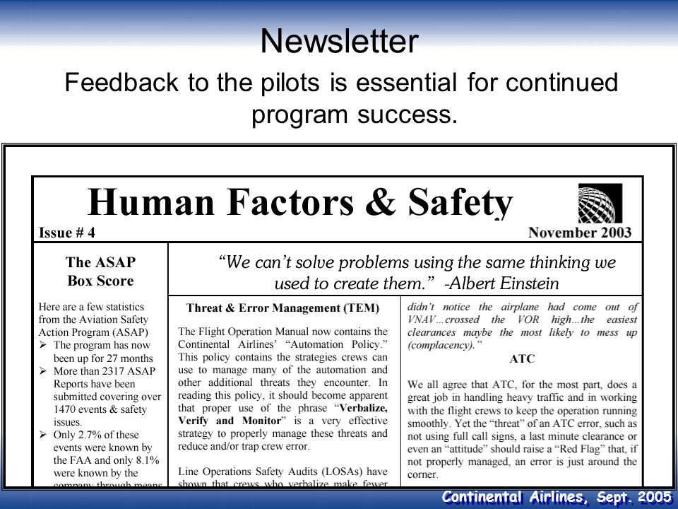 Continental Airlines, Sept. 2005 Newsletter Feedback to the pilots is essential for continued program success.