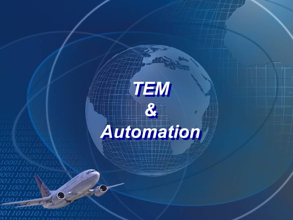 TEM & Automation TEM & Automation