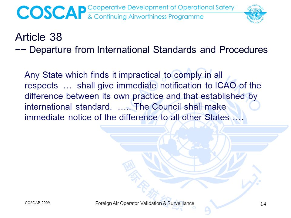 Article 38 ~~ Departure from International Standards and Procedures Any State which finds it impractical to comply in all respects … shall give immedi