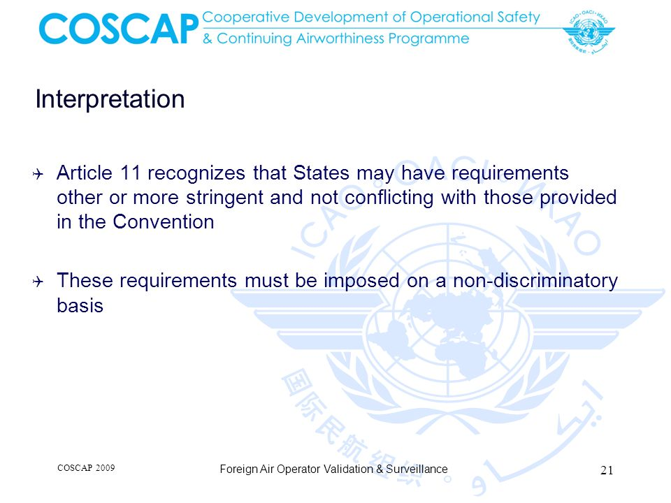 Interpretation Article 11 recognizes that States may have requirements other or more stringent and not conflicting with those provided in the Conventi