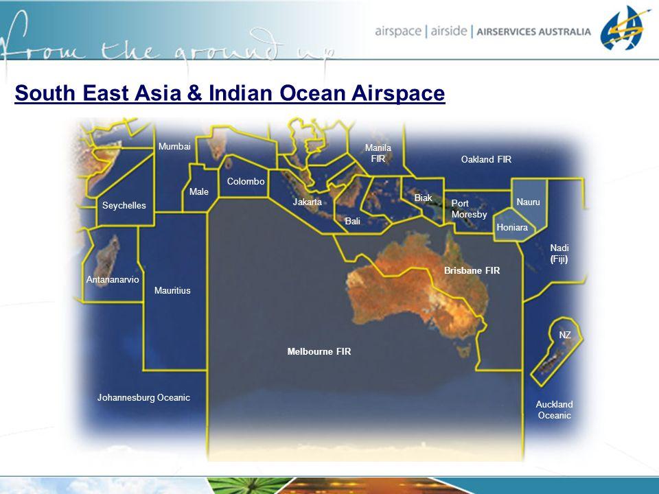 Melbourne FIR Brisbane FIR Mauritius Johannesburg Oceanic Antananarvio Seychelles Male Jakarta Bali Biak Oakland FIR Port Moresby Honiara Nauru Nadi (
